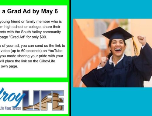 Get a 'Grad Ad' in Gilroy Life to Recognize Your Student's Accomplishments